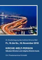 24. Studientagung des ISW: Kirche - Welt – Person. Säkulare Brücken und religiöse Brüche heute